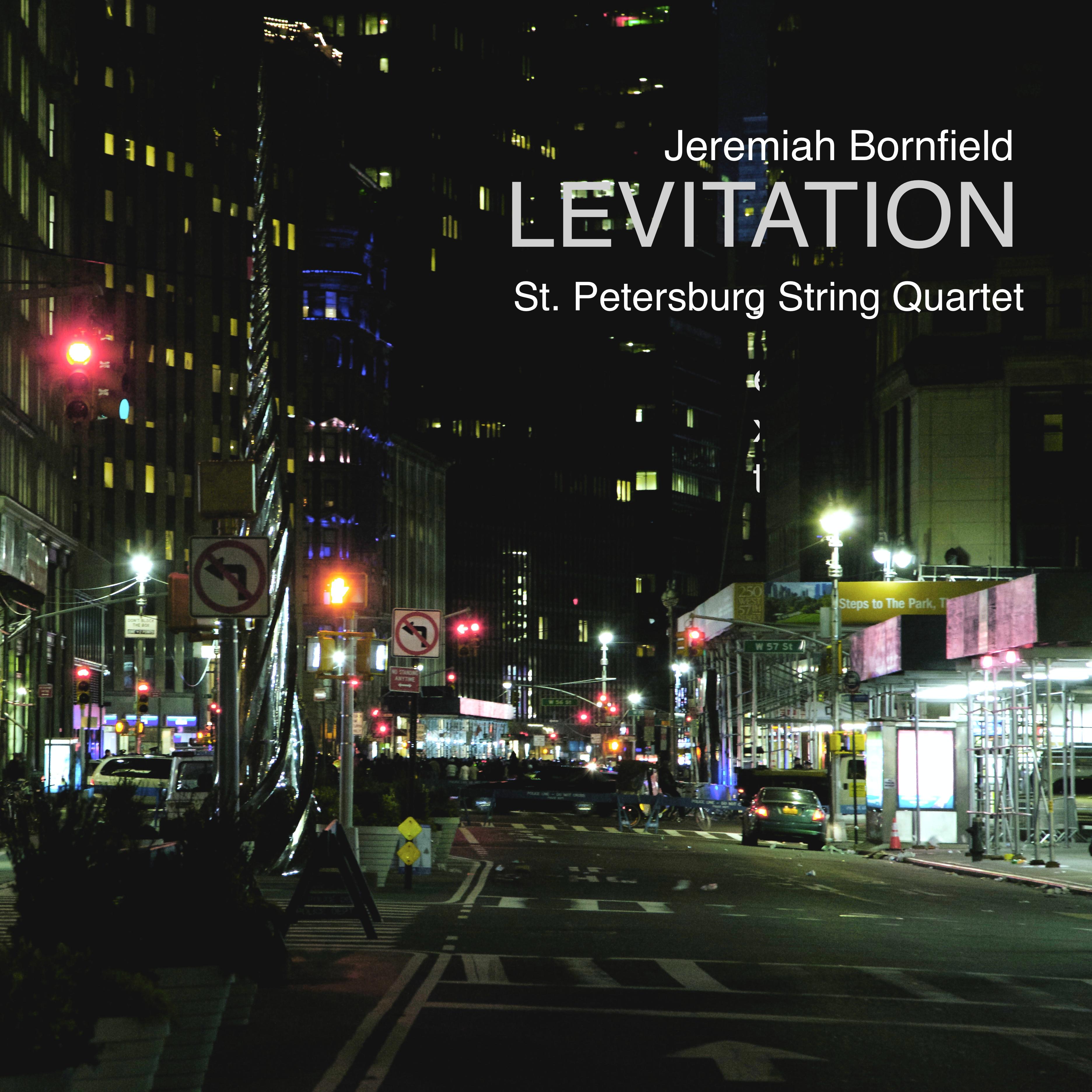 Levitation St. Petersburg String Quartet Jeremiah Bornfield